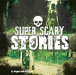 Super Scary Stories Peterson, Megan Cooley