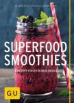 Superfood-Smoothies Guth, Christian