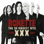 The 30 Biggest Hits XXX Roxette