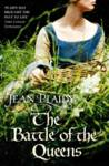 The Battle of the Queens Jean Plaidy