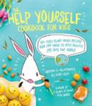 The Help Yourself Cookbook for Kids RUBY ROTH
