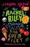 The Life of Riley (Rachel Riley Diaries 2) Joanna Nadin
