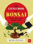 The little Book of Bonsai Hughes, Malcolm