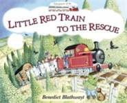The Little Red Train: To The Rescue Blathwayt, Benedict
