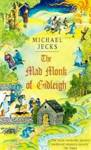 The Mad Monk Of Gidleigh (Knights Templar Mysteries 14) Jecks, Michael