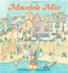 The Mousehole Mice Cartlidge, Michelle