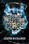 The Wolfstone Curse Justin Richards