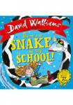There´s a Snake in my School! Walliams David