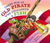 There Was an Old Pirate Who Swallowed a Fish Hayward Jennifer