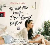 To all the boys I've loved before, 6 Audio-CDs Han, Jenny