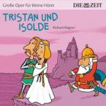 Tristan und Isolde, 1 Audio-CD Wagner, Richard