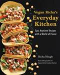 Vegan Richa's Everyday Kitchen Richa Hingle