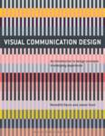 Visual Communication Design Davis, Meredith (North Carolina State University, USA); Hunt, Jamer (Parsons New School of  Design, USA)