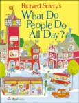 What Do People Do All Day? Richard Scarry