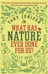 What Has Nature Ever Done For Us? Juniper, Tony