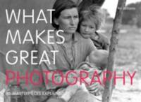 What Makes Great Photography Williams, Val