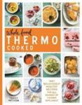 Whole Food Thermo Cooked Pattison, Tracey