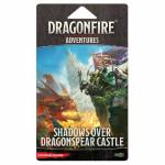 Dragonfire: Shadows over Dragonspear Castle (Adventure pack)